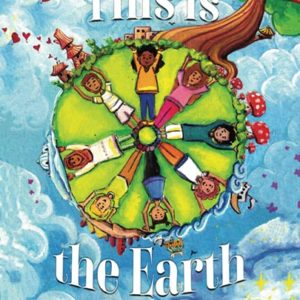 This is the Earth by Deedee Cummings - Cover Art
